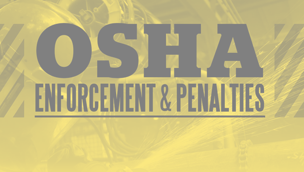 OSHA Enforcement & Penalties